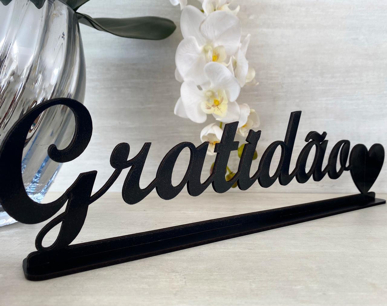 Enfeite decorativo de mesa Gratidão 40cm MDF