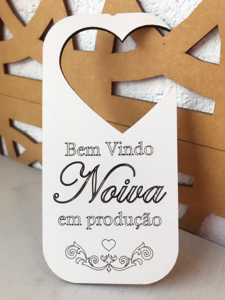 Placa Aviso de Porta Noiva em Produção MDF BRANCO