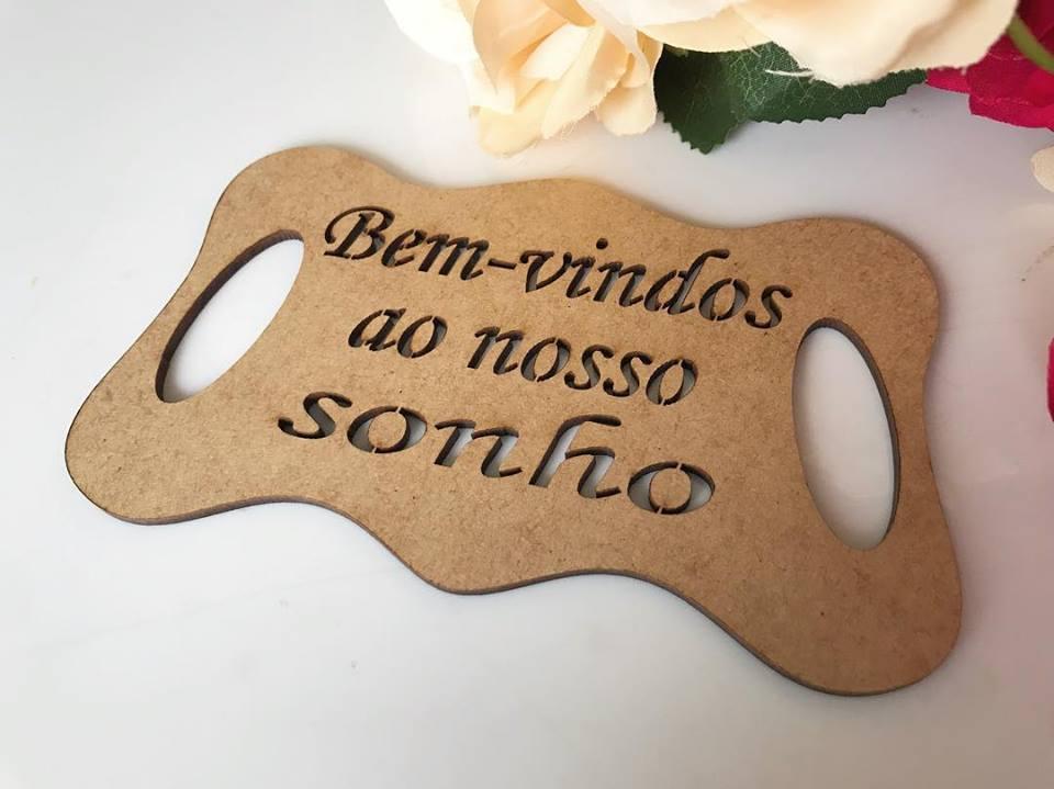 Ref. 008 - Placa MDF Cru Bem-vindos ao nosso sonho - para Daminha 35cm