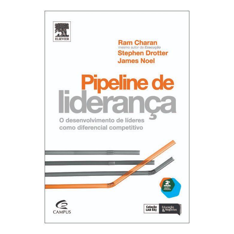 Pipeline de liderança - O desenvolvimento de líderes como diferencial competitivo