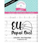 LINHA MINI - Amo Papai Noel (Scrapbook by Tamy)