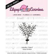 LINHA MINI - Flores 2 (LILIPOP CARIMBOS)