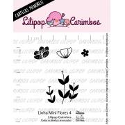 LINHA MINI - Flores 4 - Lilipop Carimbos