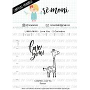 LINHA MINI -Love You (Remoni)