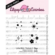 LINHA MINI - Textura 2 - Lilipop Carimbos