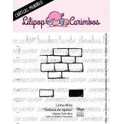 LINHA MINI -  Textura de tijolos - Lilipop Carimbos