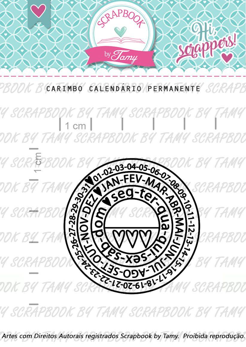 Carimbo Calendário Permanente - Scrapbook by Tamy