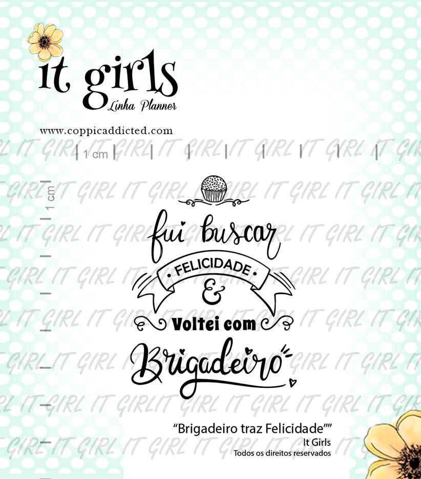 Carimbo It Girl Linha Planner - Brigadeiro Traz Felicidade