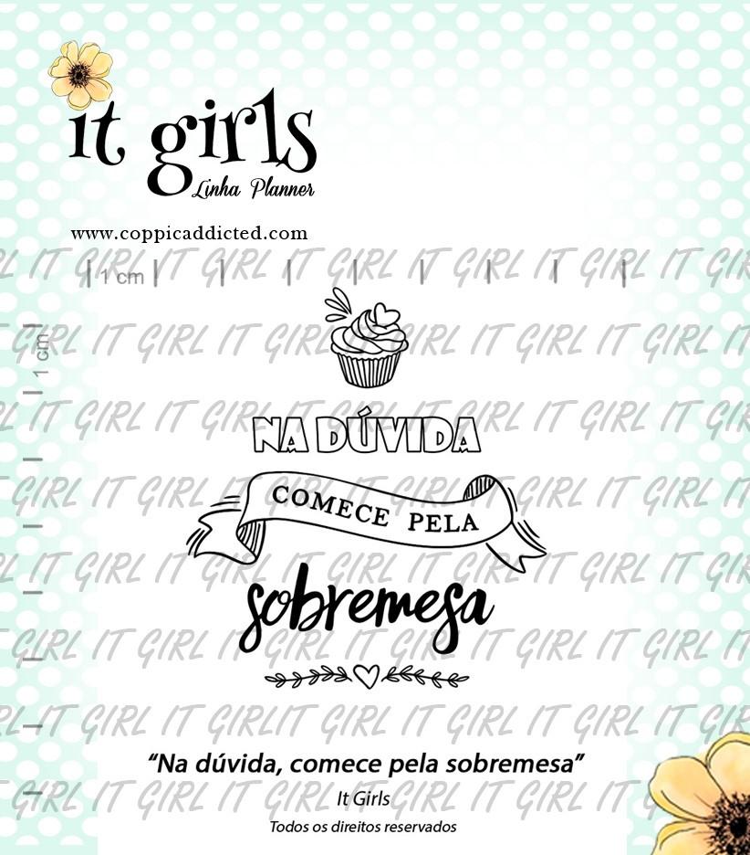 Carimbo It Girl Linha Planner - Na dúvida, comece pela sobremesa