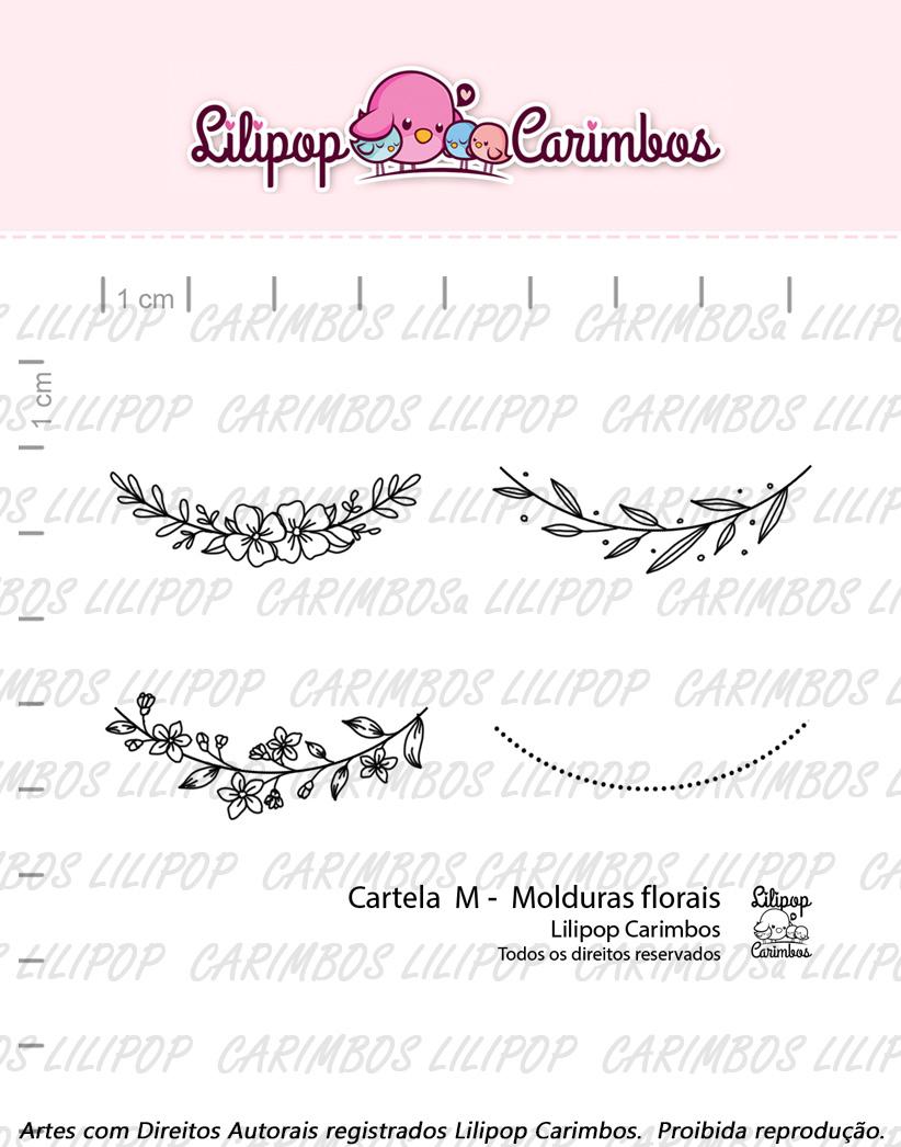"Cartela de Carimbos M - ""Molduras Florais"" - Lilipop Carimbos  - Lilipop carimbos"
