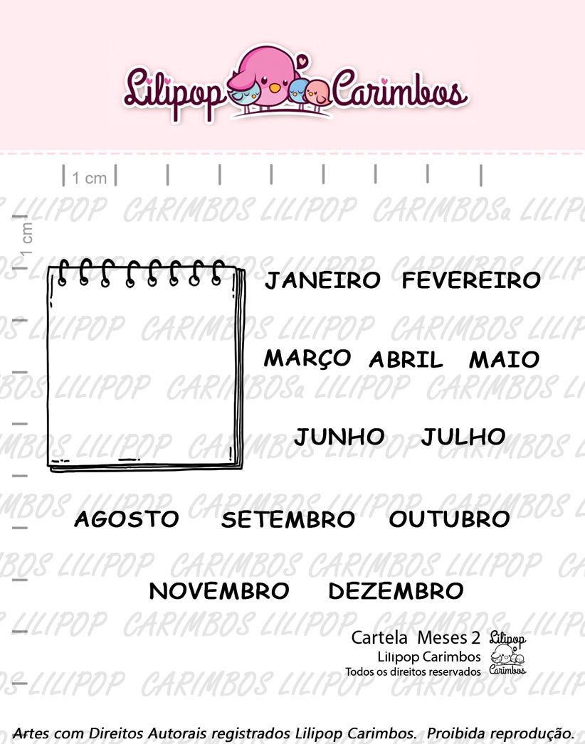 "Cartela de Carimbos - ""Meses 2"" - Lilipop Carimbos  - Lilipop carimbos"