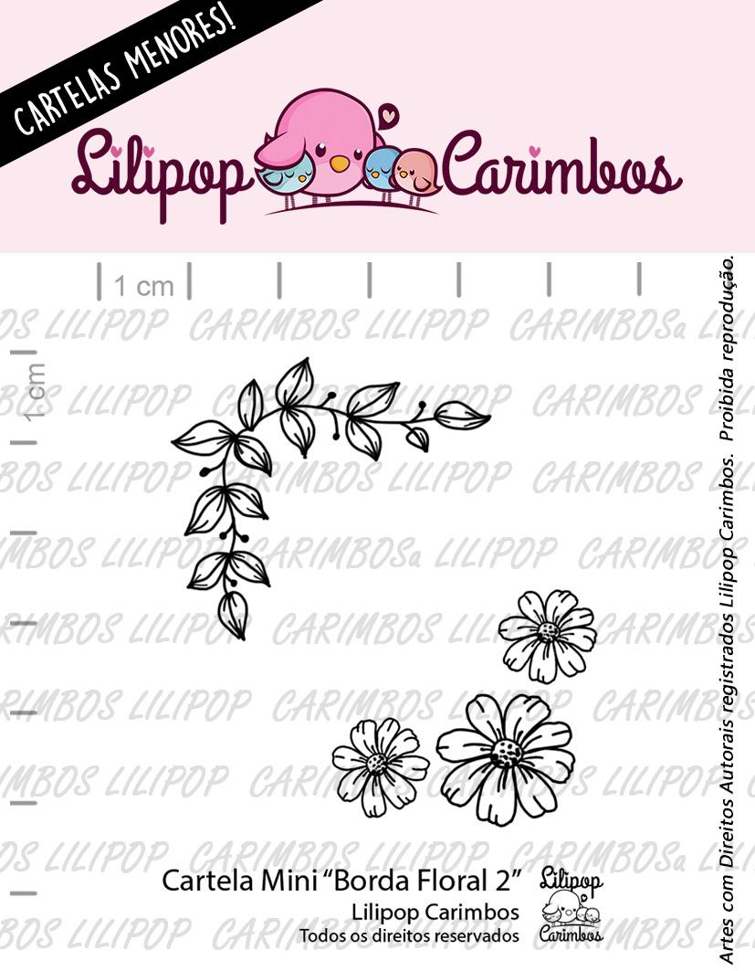 """Cartela de Carimbos Mini - """"Borda Floral 2"""" - Lilipop Carimbos  - Lilipop carimbos"""