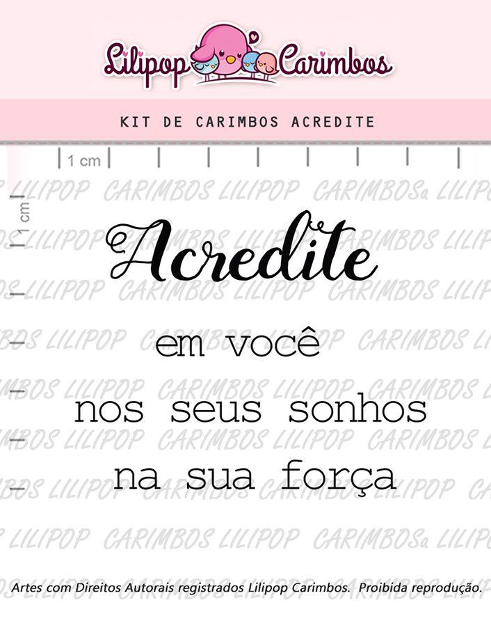 Kit de Carimbos - Acredite (LILIPOP CARIMBOS)