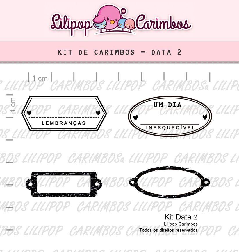 Kit  de Carimbos - Data 2  LILIPOP CARIMBOS