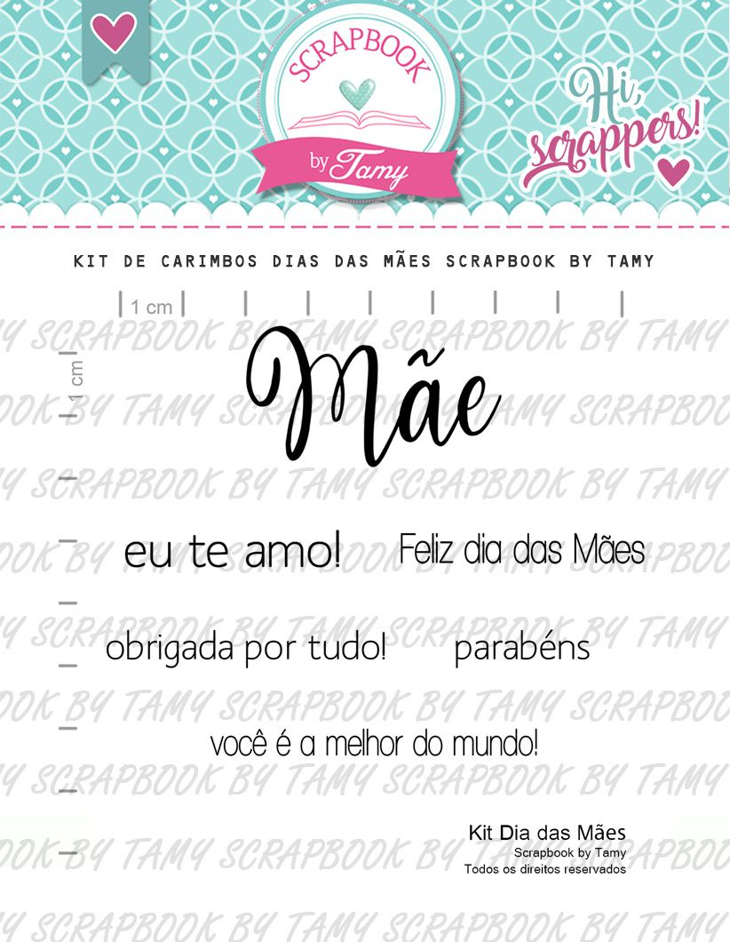 Kit de Carimbos - Dia das Mães by Tamy - Scrapbook by Tamy