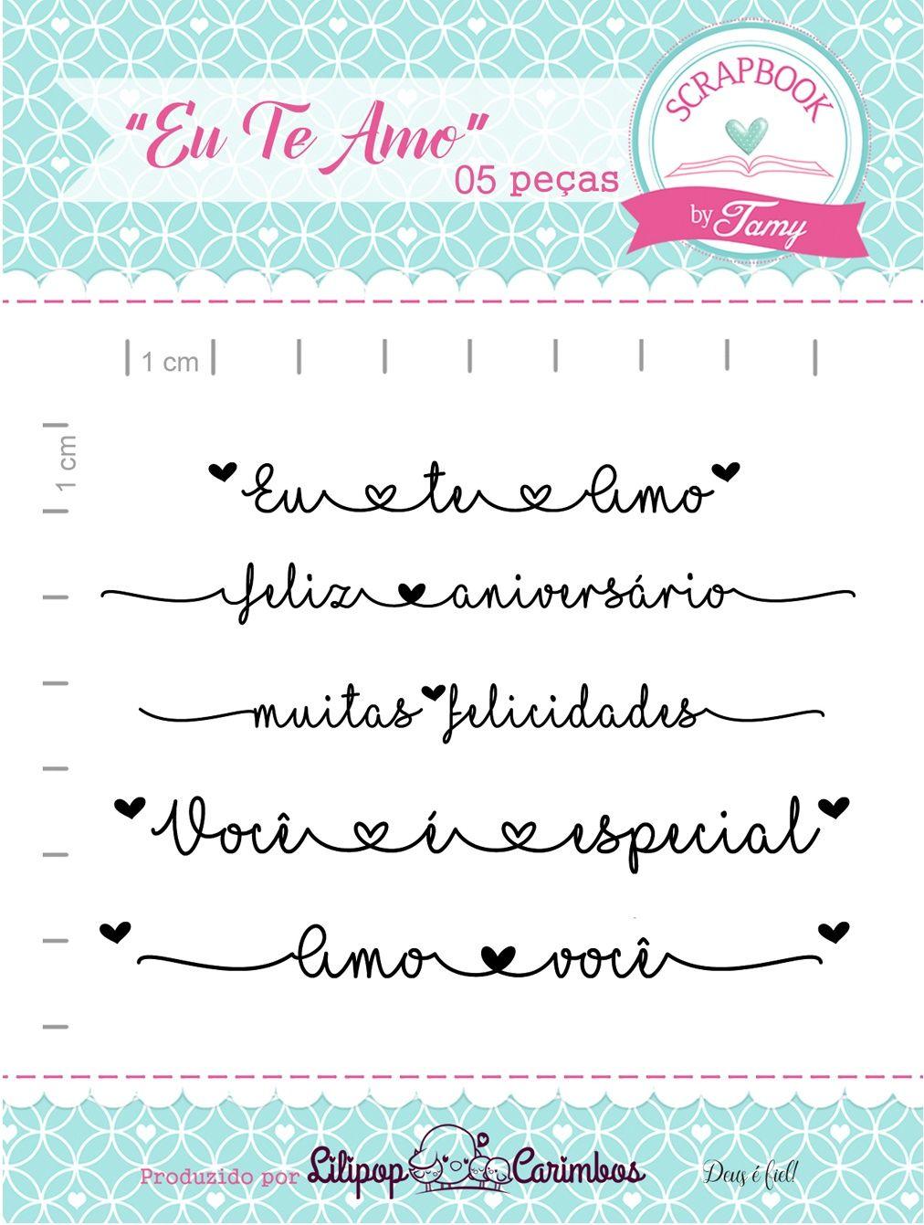 Kit de Carimbos - Eu te Amo - Scrapbook by Tamy