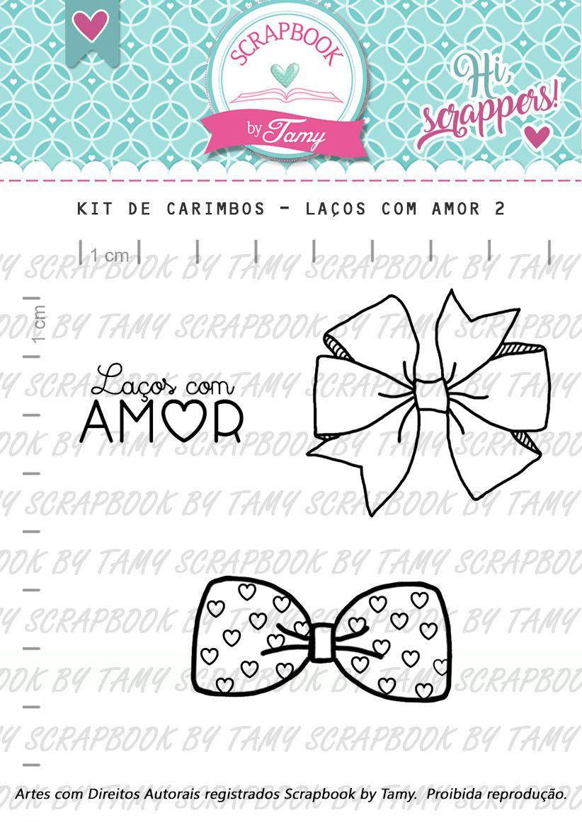 Kit de Carimbos - Laços com Amor 2 - Scrapbook by Tamy