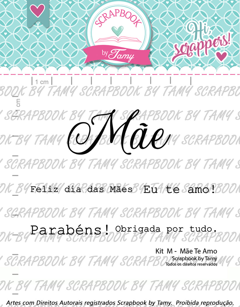 Kit de Carimbos  M - Mãe Te Amo - Scrapbook by Tamy