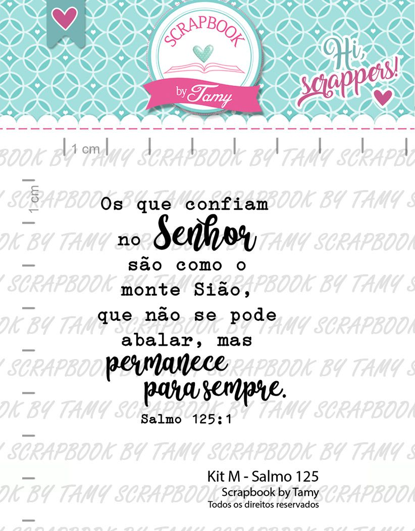 Kit de Carimbos M - Salmo 125 - Scrapbook by Tamy