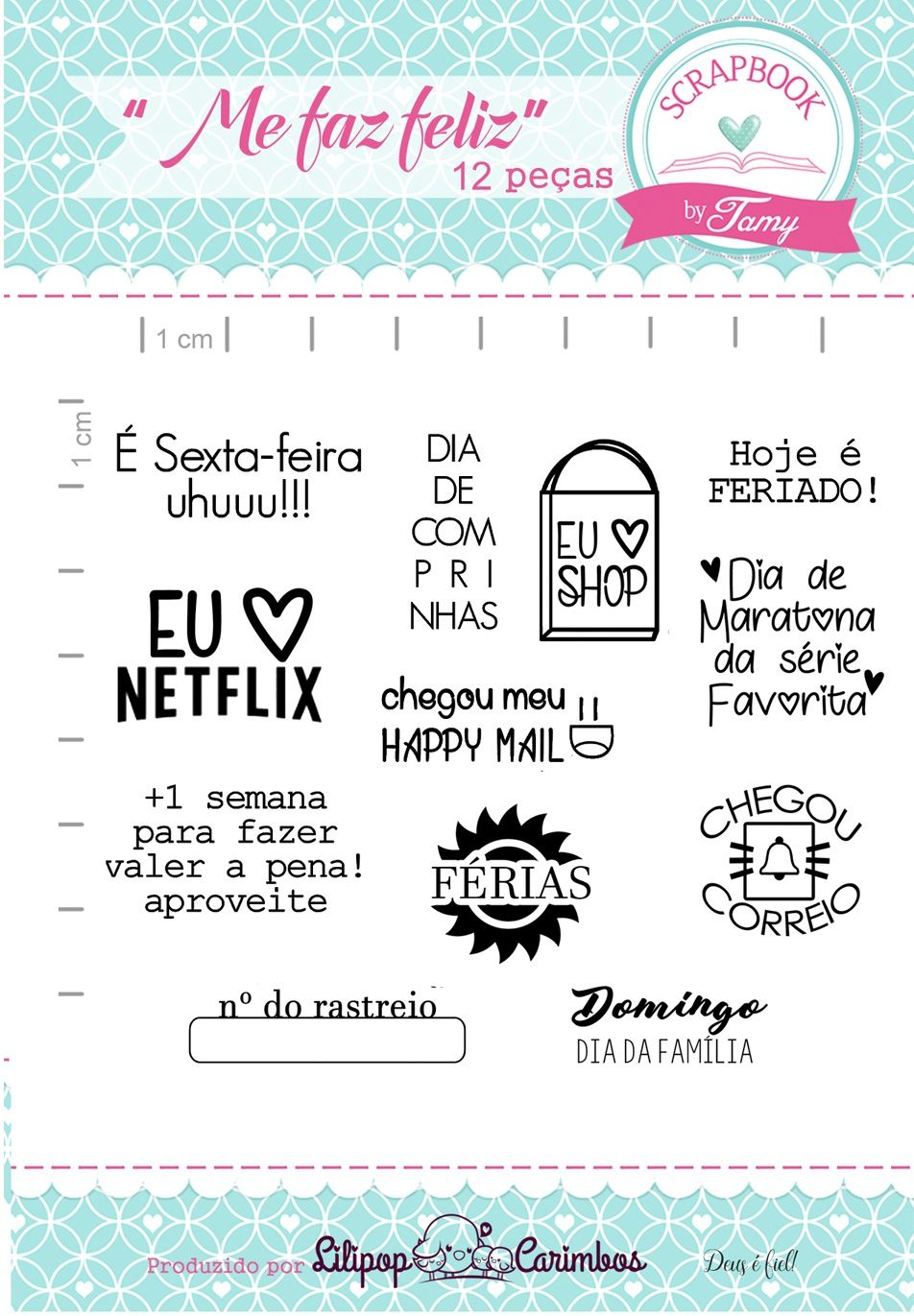 Kit de Carimbos - Me faz feliz - Scrapbook by Tamy (OUTLET)