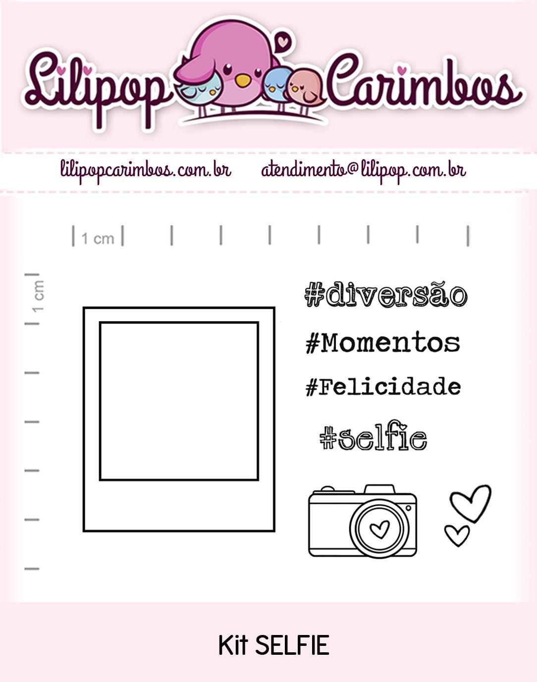 Kit de Carimbos - Selfie (LILIPOP CARIMBOS)