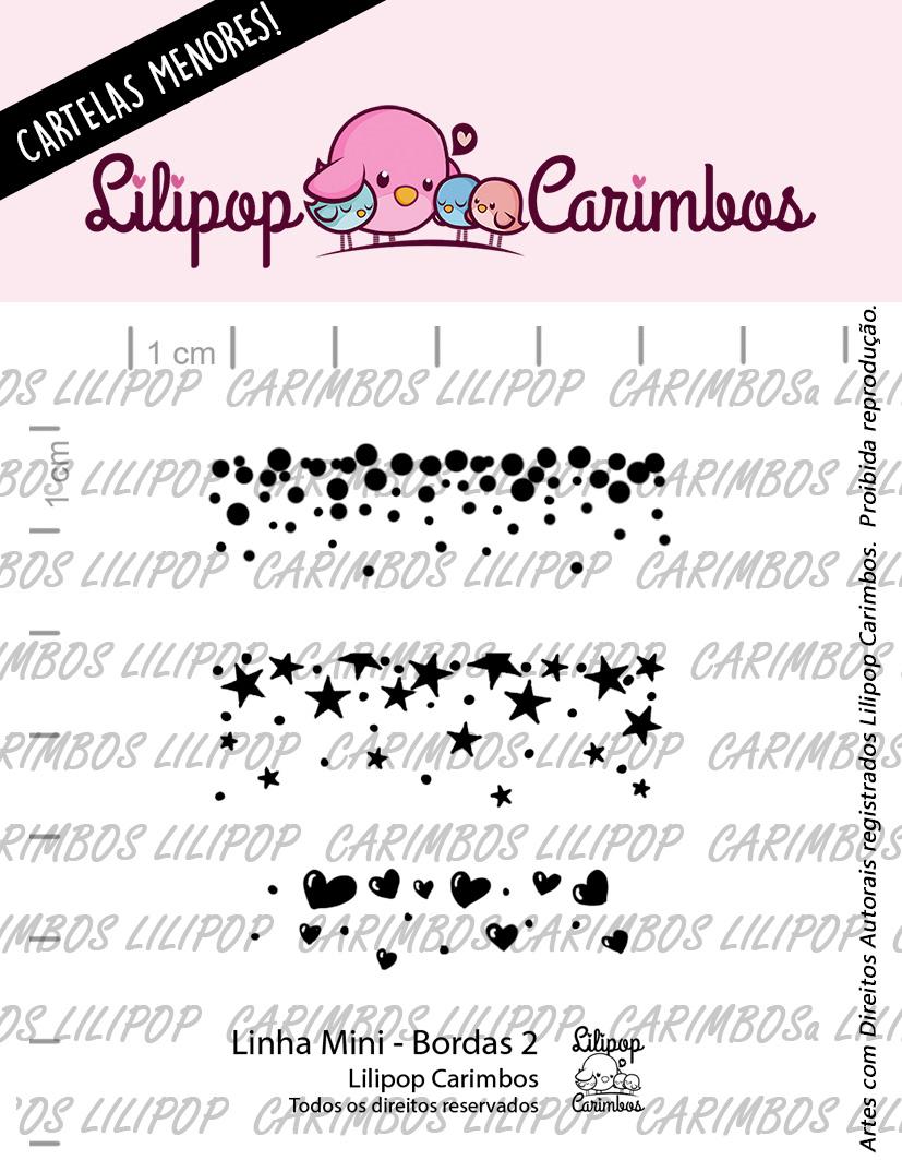 LINHA MINI -  Bordas 2 - Lilipop Carimbos