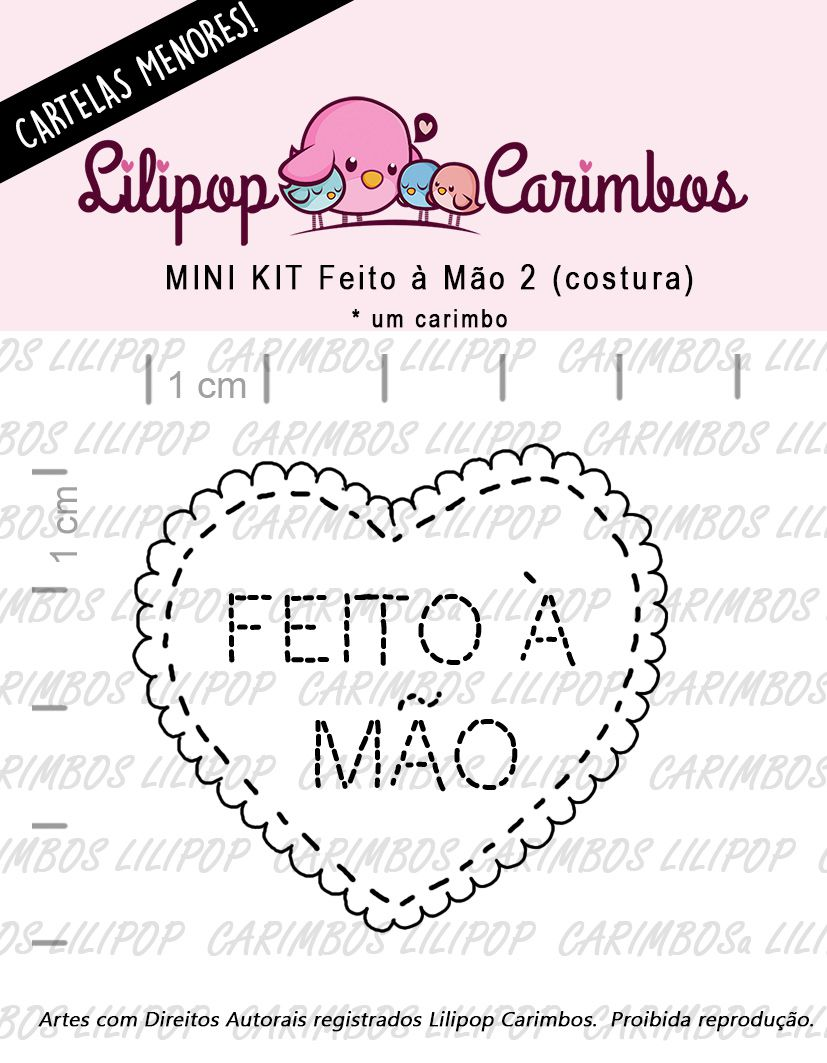 LINHA MINI -  Feito à Mão 2 (costura) Lilipop Carimbos