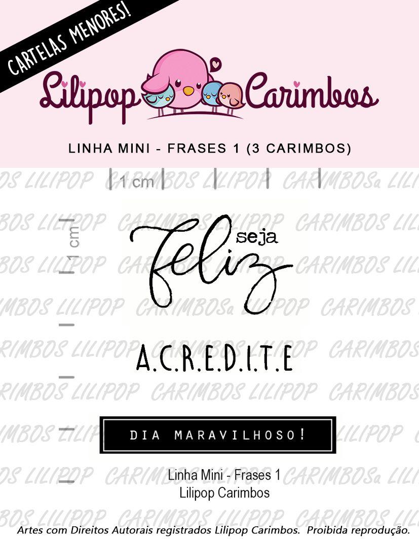 LINHA MINI - Frases 1 (LILIPOP CARIMBOS)
