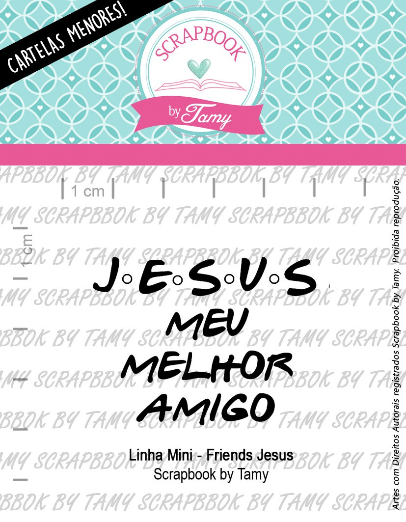 LINHA MINI -  Friends Jesus  - Scrapbook by Tamy