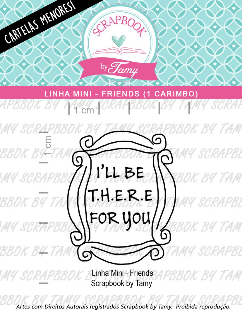 LINHA MINI - Friends (Scrapbook by Tamy)