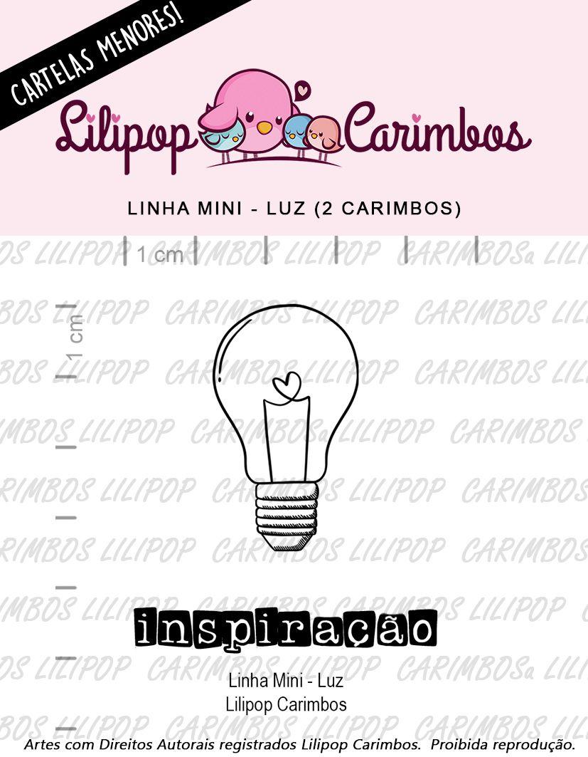 LINHA MINI - Luz (LILIPOP CARIMBOS)