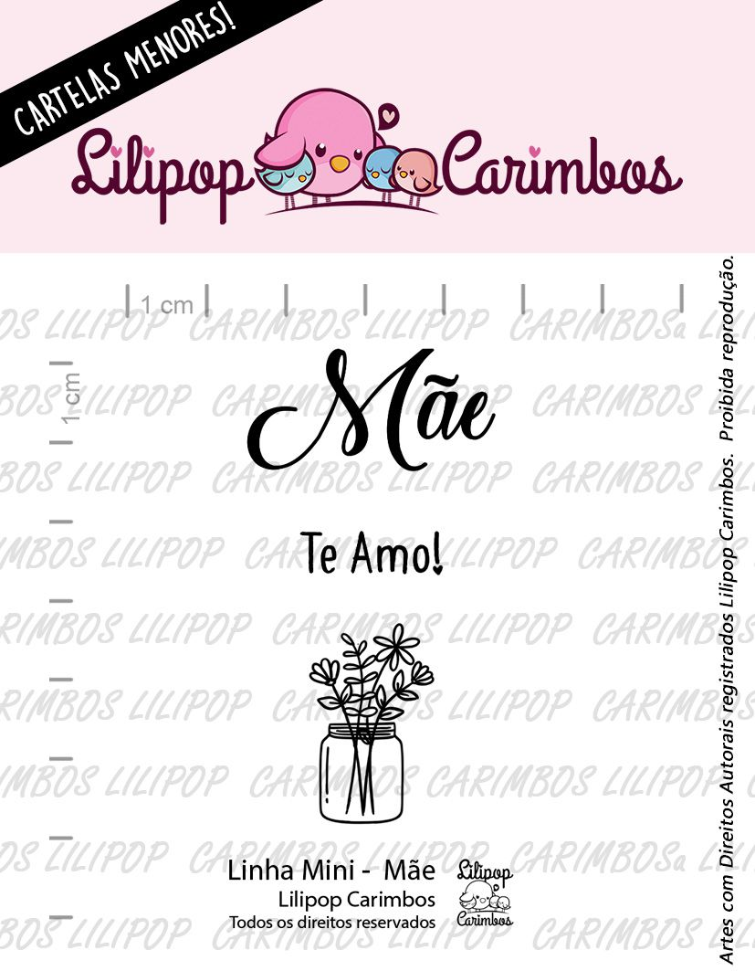 LINHA MINI - Mãe  - Lilipop Carimbos