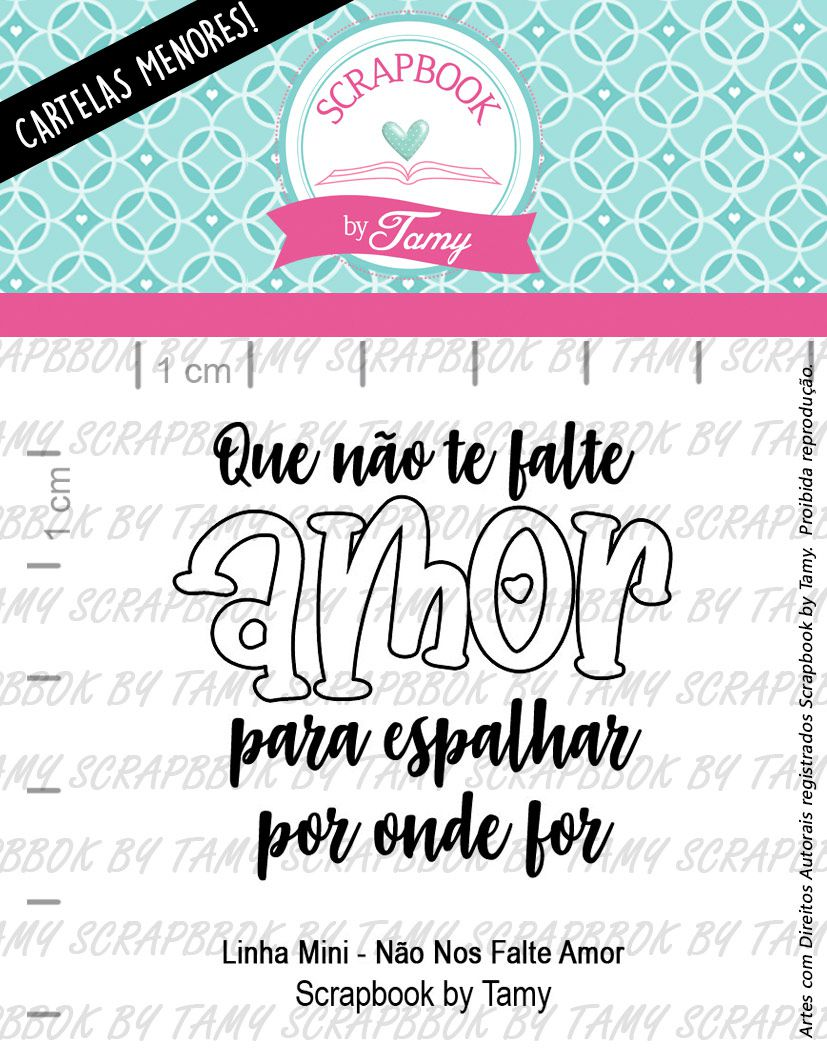 "Cartela de Carimbos Mini - ""Não nos Falte Amor"" - Scrapbook by Tamy  - Lilipop carimbos"