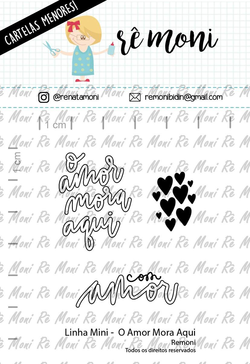 LINHA MINI - O Amor Mora Aqui - Remoni