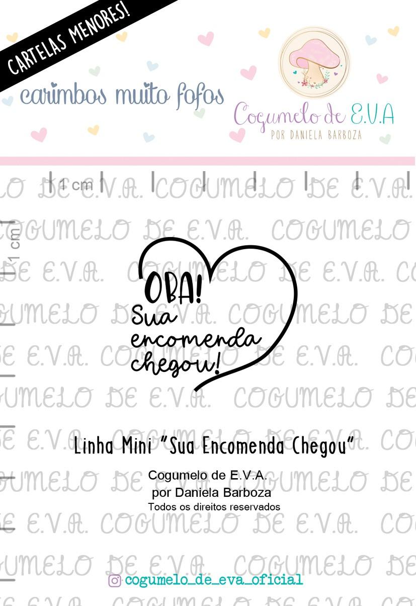 """Cartela de Carimbos Mini - """"Sua Encomenda Chegou"""" - Cogumelo de E.V.A.  - Lilipop carimbos"""