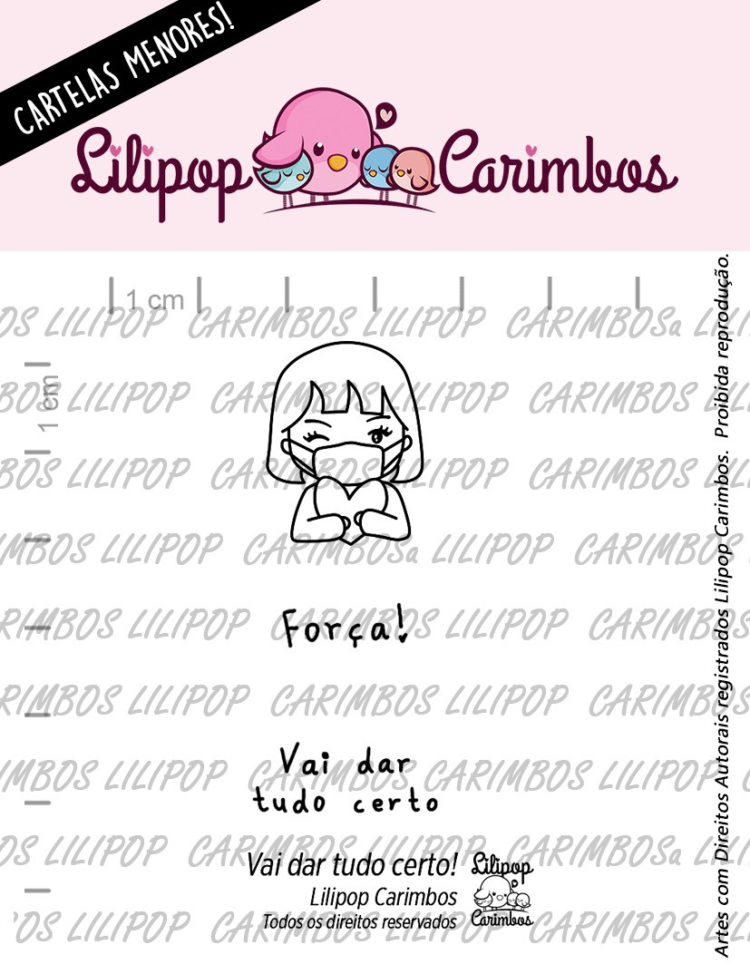 LINHA MINI - Vai Dar Tudo Certo! - Lilipop Carimbos