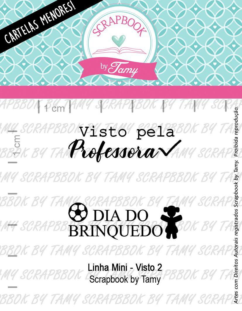 LINHA MINI - Visto 2 - Scrapbook by Tamy