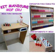 Kit P/ Manicure Mesa +expositor+compartimento Mdf Cru p/ pintura