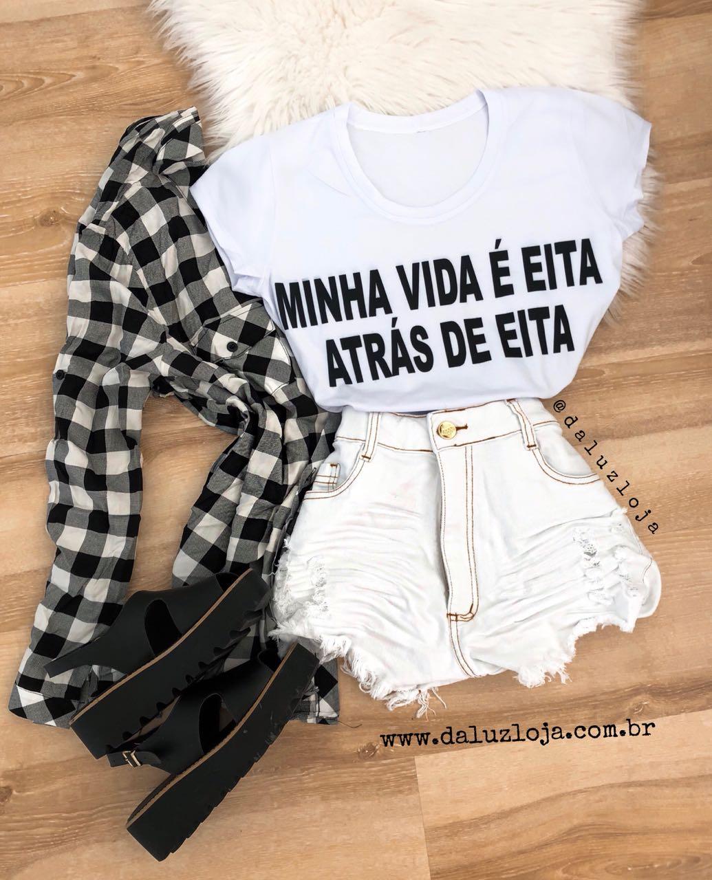 """T-SHIRT """" MINHA VIDA É EITA ATRÁS DE EITA"""""""