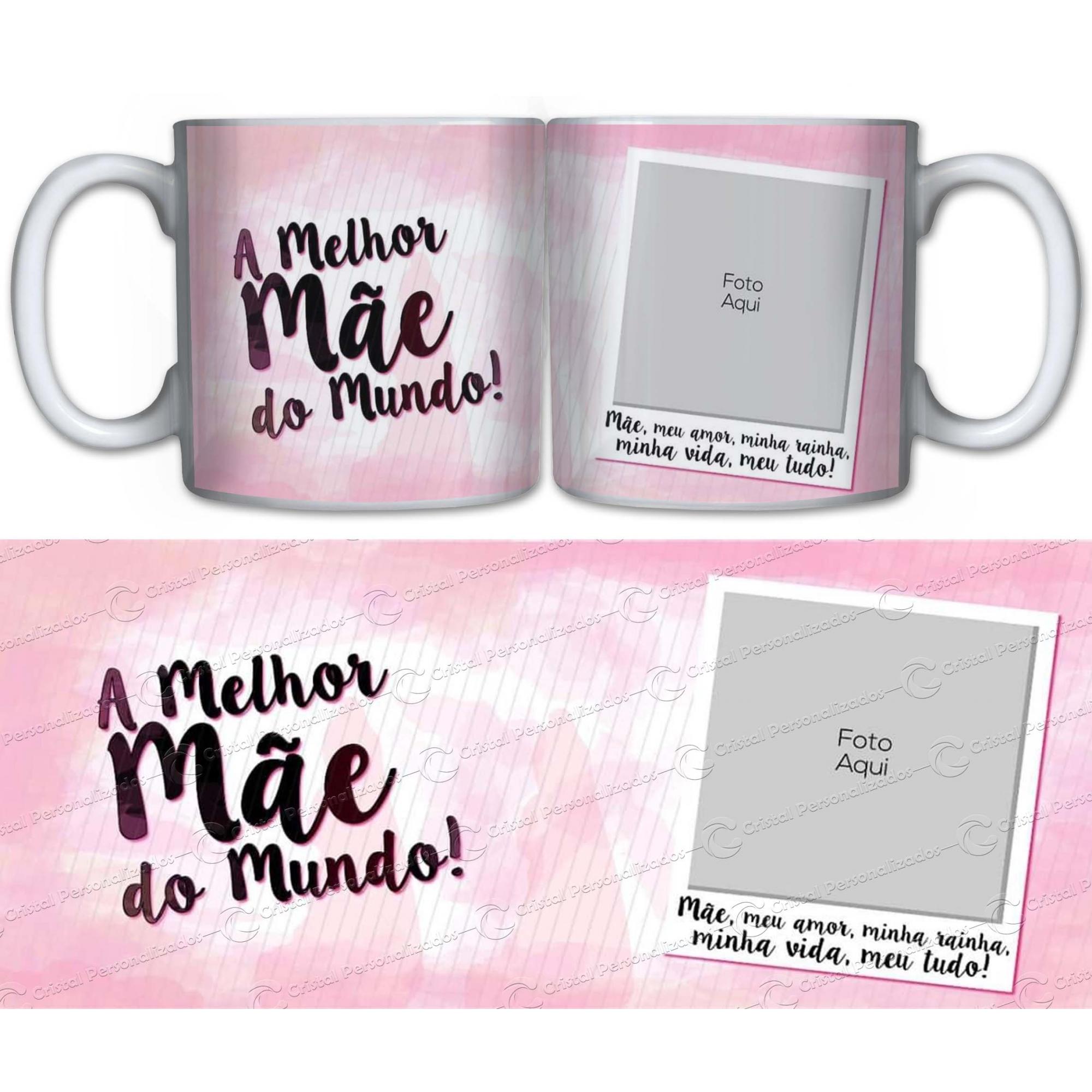 Caneca Personalizada Dia das Mães - A Melhor Mão do Mundo