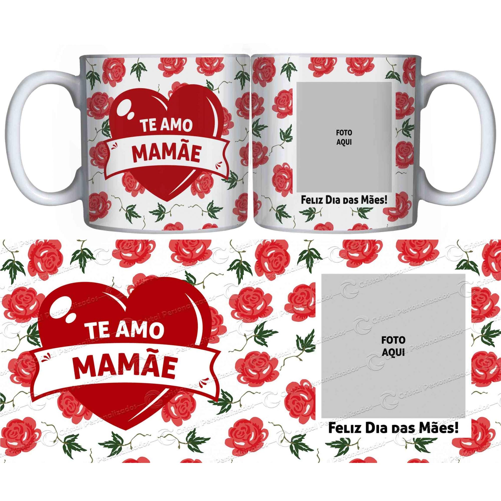 Caneca Personalizada Dia das Mães - Te Amo Mamãe