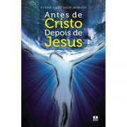 Antes de Cristo, depois de Jesus