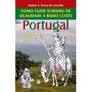 Como fazer turismo de qualidade a baixo custo - Portugal