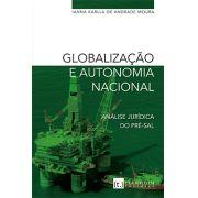 Globalização e autonomia nacional - Análise Jurídica do Pré-Sal