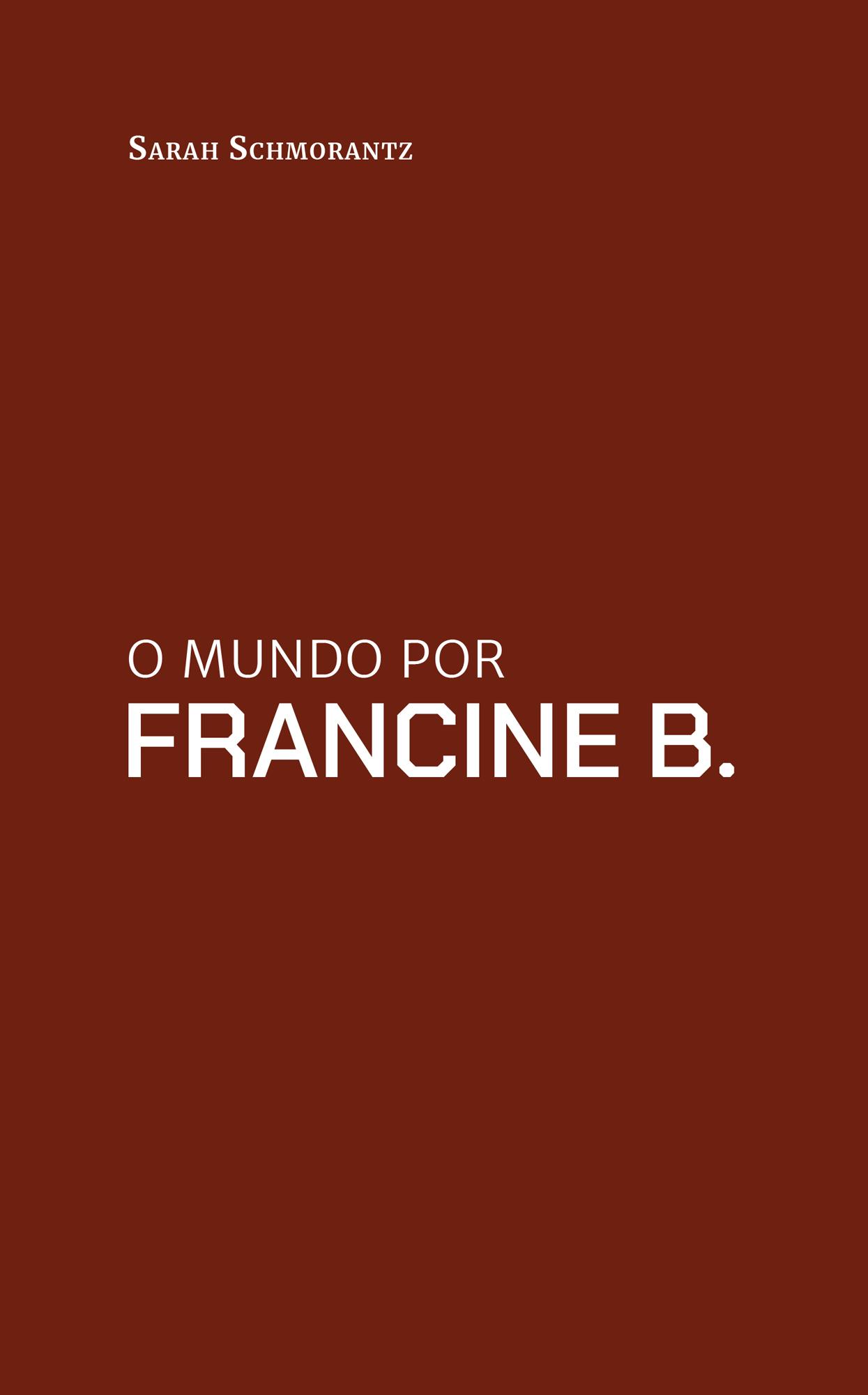 O Mundo por Francine B.