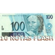 10 BURNING MONEY - NOTAS FLASH 100 REAIS