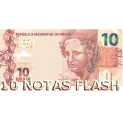 10 BURNING MONEY - NOTAS FLASH 10 REAIS