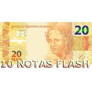 10 BURNING MONEY - NOTAS FLASH 20 REAIS