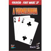A Vermelhinha  - onde esta a carta vermelha - pvc Bricycle poker size - Coleção Fast Magic N 37
