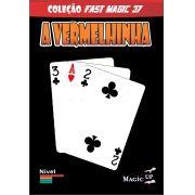A Vermelhinha  - onde esta a carta vermelha - pvc Bicycle poker size - Coleção Fast Magic N 37 R+